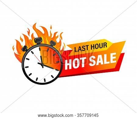 Last Hour Offer Banner. Sale Countdown Badge. Hot Sales Limited Time Only. Just Now Discount Promoti