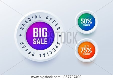 Special Offer Big Sale Round Labels. 50 Percent Discount And Up To 75 Percent Discount Buttons. Vect