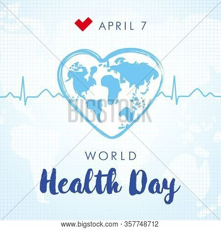 World Health Day 7 April Lettering And Heartbeat Square Banner. World Map In Heart Brush Stroke Fram
