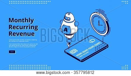 Monthly Recurring Revenue, Mrr Isometric Landing Page. Ai Robot, Credit Cards For Cashless Payment A