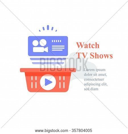 Watch Online Video, Tv Shows Subscription, Film Series, Films Package, Unlimited Access, Vector Icon