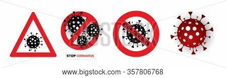 Sign Stop Virus. Vector Illustration. Stop Covid-19 Sign. Coronavirus 2019-ncov. Epidemic Virus Resp