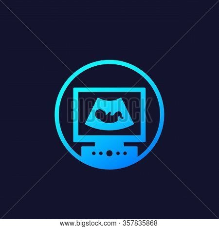 Ultrasonography, Ultrasound Vector Icon, Eps 10 File, Easy To Edit