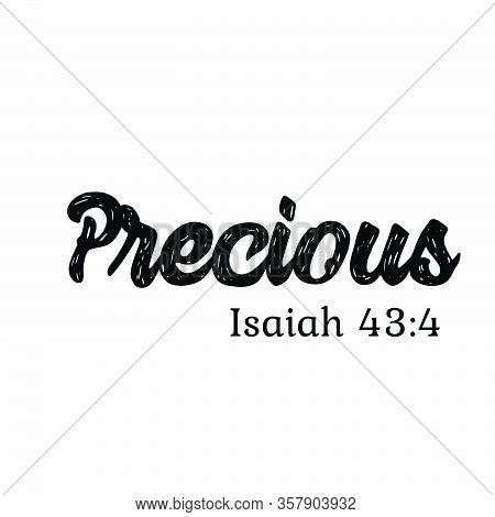 Precious, Biblical Phrase, Christian Typography For Banner, Poster, Photo Overlay, Apparel Design
