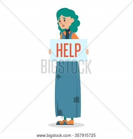 Help For Homeless. Poor Woman In Dirty Clothes