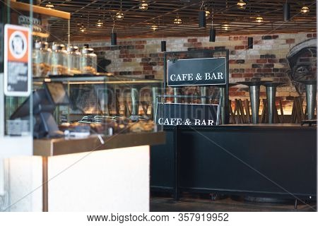 A Cafe And Bar In Sydney Is Closed During Covid 19 Social Distancting And Lockdown Regulation In Nsw