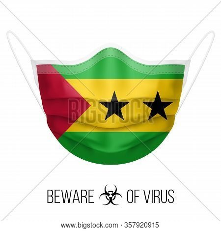 Medical Mask With National Flag Of Sao Tome And Principe. Protective Mask Virus And Flu. Surgery Con