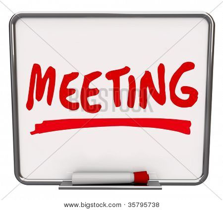 The word Meeting written on a dry erase board with a red marker, promoting a presentation, meetup, discussion or other information sharing event or session