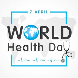 Vector Illustration Of World Health Day Concept Text Design With Doctor Stethoscope. Globe In Text A