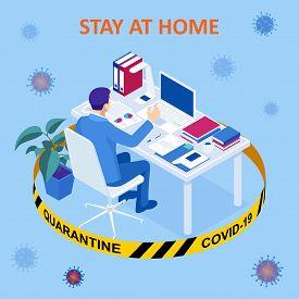 Isometric Work From Home. Corona Virus - Staying And Working At Home. Working From Home During Covid