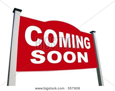 Real Estate Coming Soon Sign