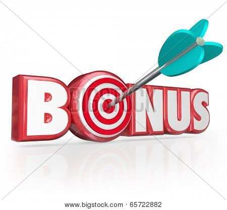 Bonus word target arrow added premium, gift, gratuity, perk, benefit special prize