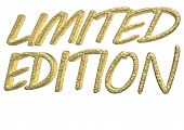 Glossy gold three-dimensional inscription Limited edition as a sign. poster
