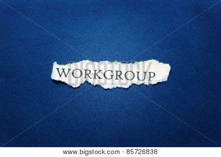 A scrap of paper with the word workgroup