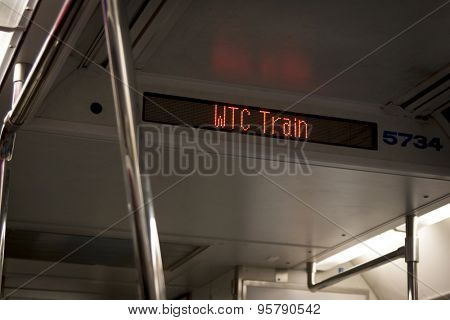 NEW YORK-FEB 2013: The lighted WTC Train sign on the World Trade Center line of the PATH commuter train that runs from Hoboken to Lower Manhattan.