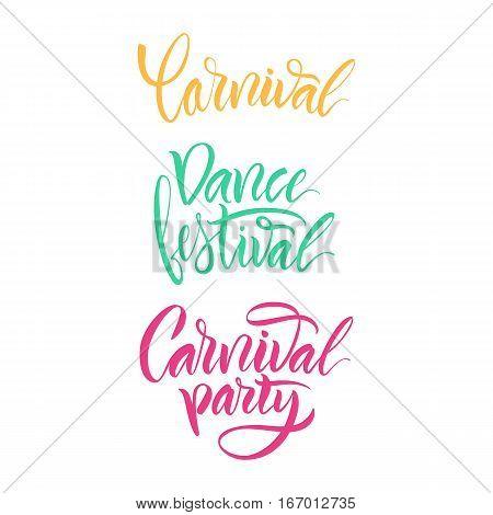 Vector illustration. Calligraphy. Lettering. Script logo. Carnival,dance festival,carnival party.