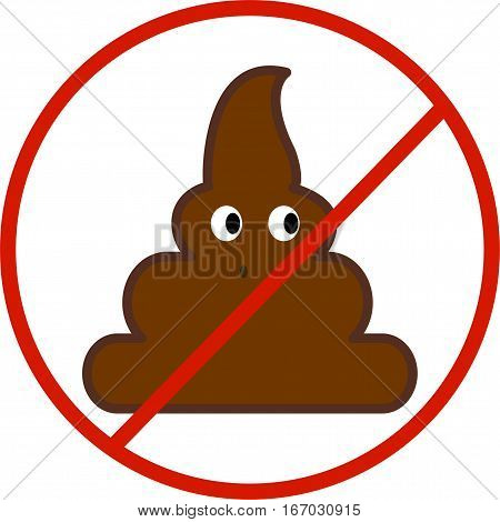 Strict prohibition of pollution. Turd flat style icon