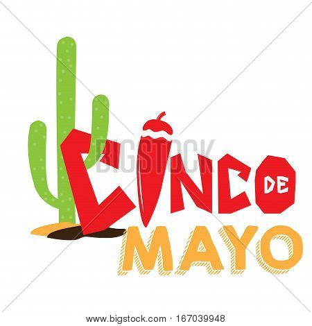 Isolated text with a pepper and a cactus, Cinco de mayo vector illustration