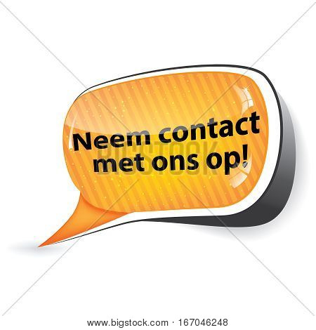 Contact us! - Dutch language (Neem contact met ons op) -  speech bubble / sticker  / sign / icon, also for print