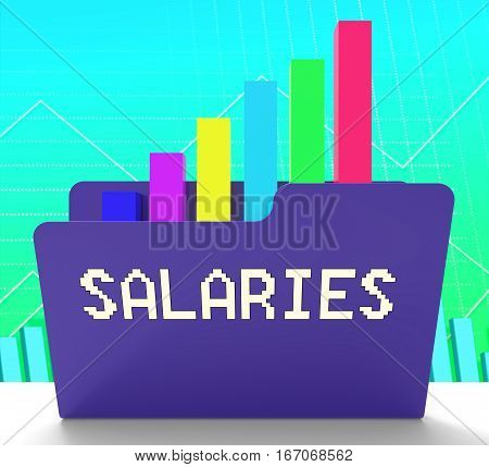Salaries File Representing Income Graph 3D Rendering