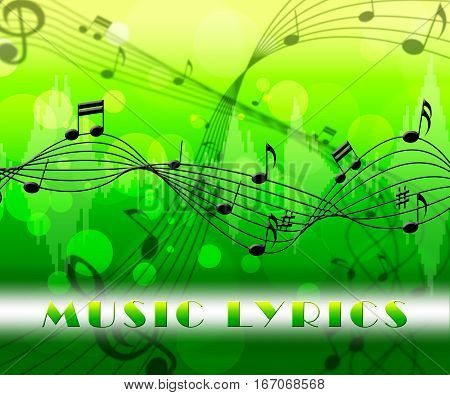 Music Lyrics Indicates Sound Track And Songs