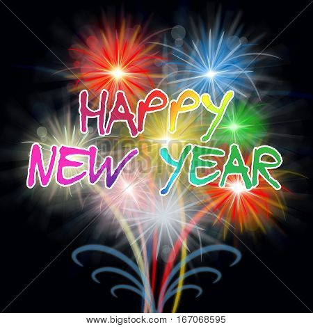 Happy New Year Fireworks Shows Pyrotechnics Celebration