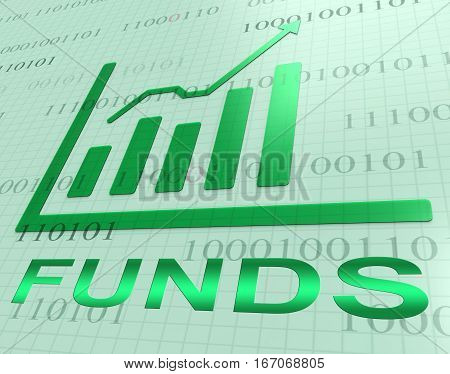 Funds Graph Increase Shows Fund Growth 3D Rendering