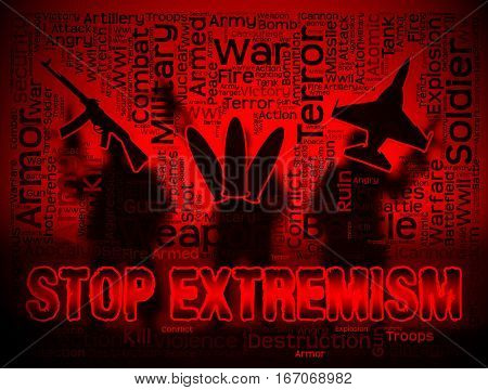 Stop Extremism Showing Preventing Activism And Fanaticism