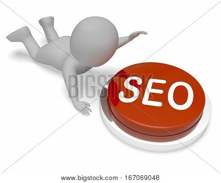 Seo Button Means Search Engine Optimization 3D Rendering