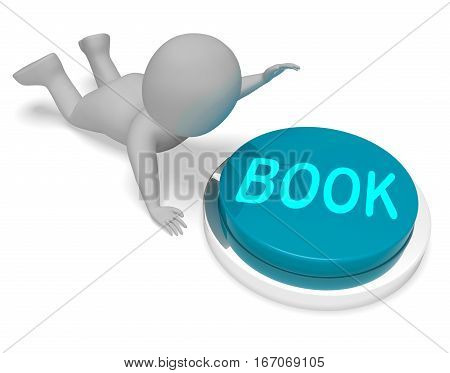 Book Button Represents Reserve Online 3D Rendering