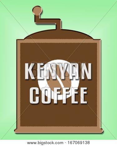 Kenyan Coffee Shows Cuba Cafe Or Restaurant