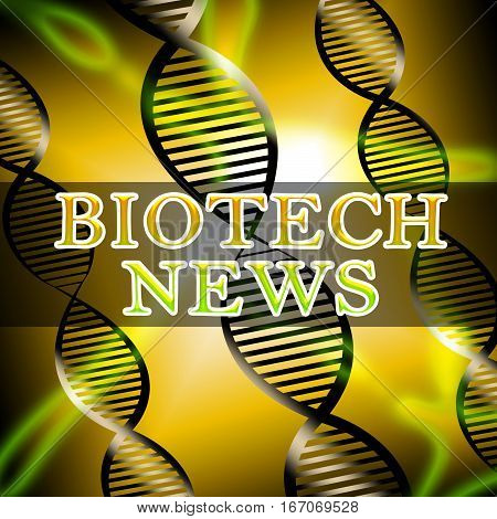 Biotech News Shows Biotechnology Media 3D Illustration