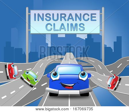 Insurance Claims Sign Shows Policy Claim 3D Illustration