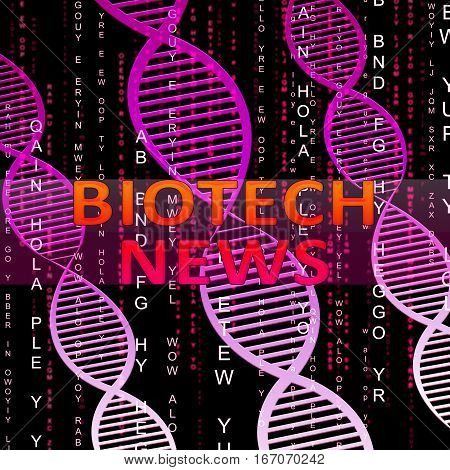 Biotech News Means Biotechnology Media 3D Illustration