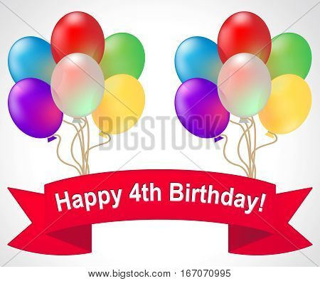 Happy Fourth Birthday Meaning 4Th Party Celebration 3D Illustration