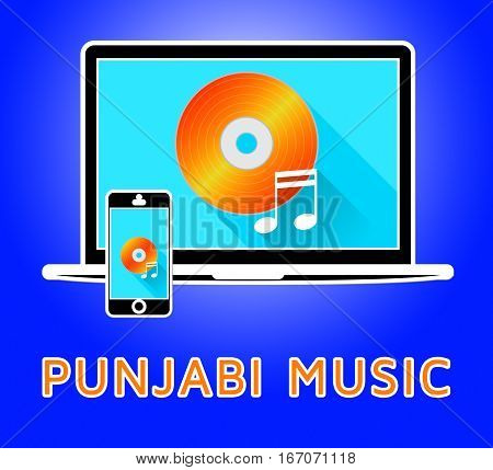 Punjabi Music Means Punjab Songs 3D Illustration