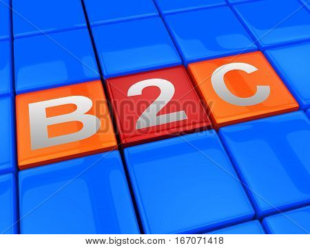 B2C Blocks Shows Business To Customer 3D Illustration