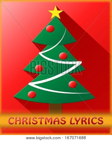 Christmas Lyrics Shows Music Words 3D Illustration
