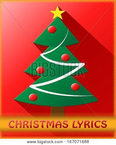Christmas Lyrics Shows Music Words 3D Illustration
