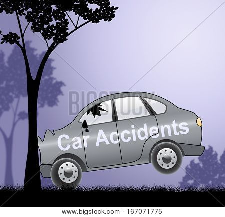 Car Accidents Shows Auto Crashes 3D Illustration