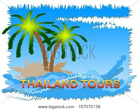 Thailand Tours Meaning Travel And Journeys In Asia