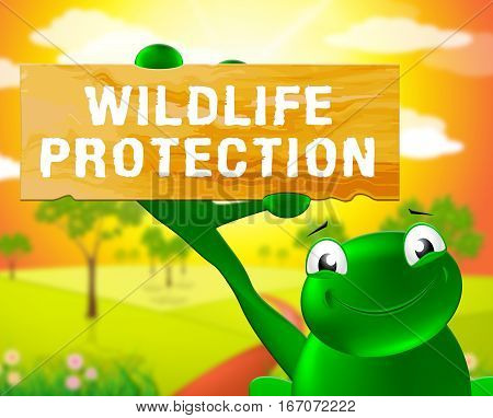 Wildlife Protection Sign Means Animal Conservation 3D Illustration
