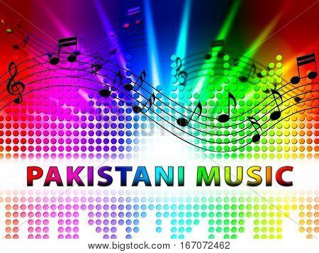 Pakistani Music Denotes Pakistan Soundtracks Audio Songs