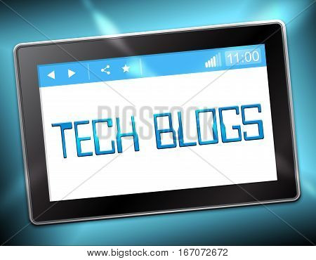 Tech Blogs Shows Technology Blog 3D Illustration