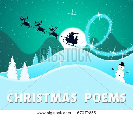 Christmas Poems Means Festive Greeting Verse 3D Illustration