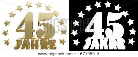 Golden digit forty five and the word of the year decorated with stars. Translated from the German. 3D illustration