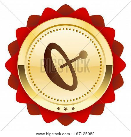 Reception seal or icon with satellite dish symbol. Glossy golden seal or button with red color.