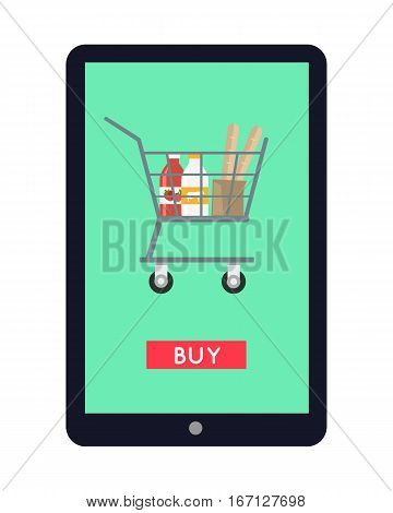 Online shopping in grocery store concept vector. Flat design. Illustration of  food and drinks in shopping cart on tablet screen with buy button. Buying and ordering food and culinary in internet.
