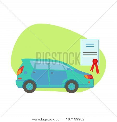 Car Protected By Insurance Contract , Insurance Company Services Infographic Illustration. Vector Icon With Type Of Insurance Helping People To Protect Their Property.