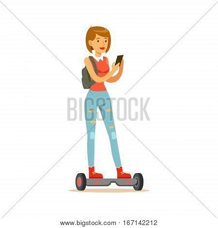 Girl With Backpack And Smartphone Riding Electric Self-Balancing Battery Powered Personal Electric Scooter Cartoon Character. Happy Person Using Modern Technology Gyro Vehicle Vector Illustration.